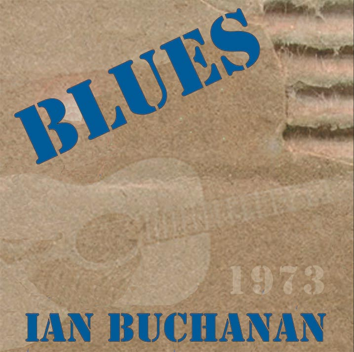 Ian Buchanan - Blues 1973